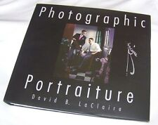 Photographic Portraiture David B LaClaire  Large Coffee Table Book