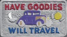 "Car Plaque PURPLE  Car Have goodies Ford. Mercury, Dodge  Chevy, 8"" x 4 1/2"" +_"