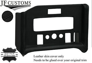 BLACK STITCHING CENTRE CONSOLE RADIO SURROUND LEATHER COVER FITS MG MGB 68-71