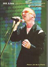 U2 LIVE -UN DOCUMENTARIO SUI CONCERTI