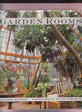 GARDEN ROOMS. OGDEN TANNER. 1ST ED 1986. HB/DJ. SUNROOMS/INDOOR GARDENS. VG++