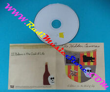 CD Singolo The Hidden Cameras I Believe In The Good Of Life UK PROMO(S27)