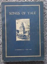RARE SONGS OF YALE 1934 1930'S G.SCHIRMER NY ANTIQUE RELIC MUSIC BOOK NEW HAVEN