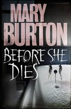 Before She Dies,Mary Burton