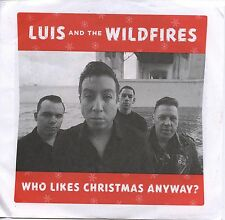 """LUIS and the WILDFIRES Who Likes Christmas Anyway 7"""" NEW Rockabilly Cramps crypt"""