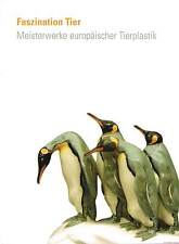 Fachbuch Meisterwerke europäischer Tierplastik aus Keramik, Porzellan, Glas uam.