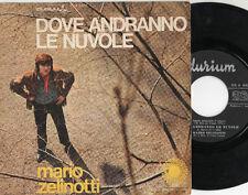 MARIO ZELINOTTI raro disco 45 giri 1970 MADE in ITALY Dove andranno le nuvole 7