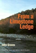 From a Limestone Ledge: Some Essays and Other Ruminations about Country Life in