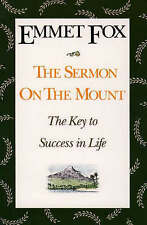 The Sermon on the Mount: The Key to Success in Life and the Lord's Prayer : an …