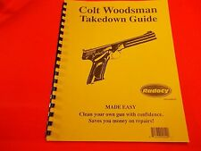 TAKEDOWN GUIDE FOR COLT WOODSMAN AUTOMATIC PISTOL, great reference guide