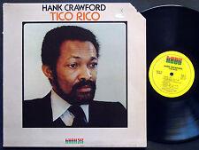 HANK CRAWFORD Tico Rico LP KUDU KU-35 S1 Orig US 1977 Jazz Funk
