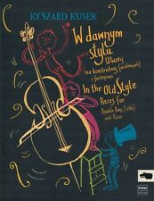 In the Old Style Pieces for Double Bass Cello and Piano PWM Book NEW 000215231