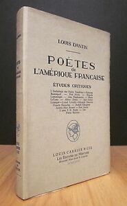 POÈTES DE L'AMÉRIQUE FRANÇAISE. ÉTUDES CRITIQUES. PAR LOUIS DANTIN.