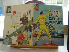 MICHEL VAILLANT LE 13 EST AU DEPART 1964 ABIME/BE JEAN GRATON