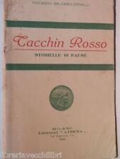 TACCHIN ROSSO Storielle di paese Riccardo Balsamo Crivelli Athena 1923 Romanzo
