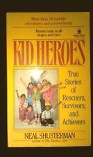Kid Heroes: True Stories of Rescuers, Survivors, a