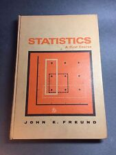Statistics A First Course by John E. Freund Prentice-Hall 1970