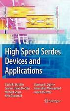 High Speed Serdes Devices and Applications by Mechler, Jeanne Trinko, Sorna, Mic