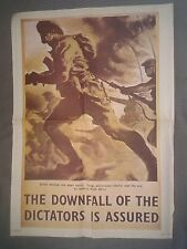 WW2 PROPAGANDA POSTER-THE DOWNFALL OF THE DICTATORS IS ASSURED.(P13)