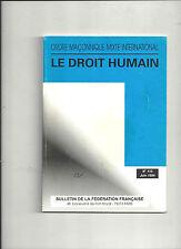 Le droit humain Ordre Maçonnique Mixte International N° 115 Juin 1994 REF E11