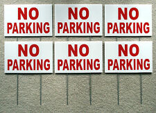 (6)  NO PARKING  8X12 Plastic Coroplast Signs with Stakes  NEW