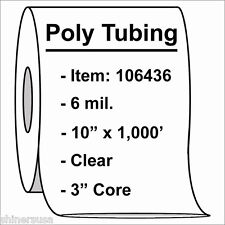 """6 mil Heavy Poly Tubing Roll 10""""x1000'  Clear Heat Sealable  106436"""