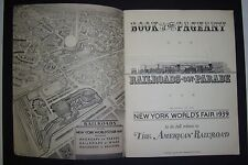 1939 N.Y. World's Fair RAILROADS ON PARADE, Book of Pageant, program book