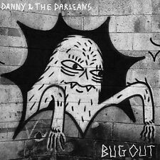 DANNY AND THE DARLEANS BUG OUT IN THE RED RECORDS LP VINYLE NEUF NEW VINYL