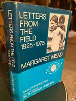 LETTERS FROM THE FIELD 1925-1975 by Margaret Mead, 1977 Hardcover w Dust Jacket