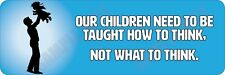 How to Think - Not What to Think V1 Bumper sticker