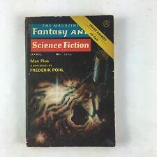 April Fantasy & Science Fiction Magazine Man Plus A New Novel by Freederik Pohl