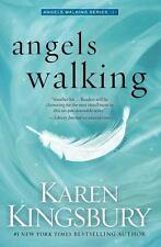Angels Walking Series Book 1 A Christian Hardcover Novel by Karen Kingsbury