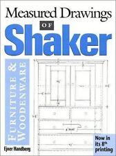Measured Drawings of Shaker Furniture and Woodenware (Paperback or Softback)