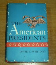THE AMERICAN PRESIDENTS BY DAVID C. WHITNEY HISTORY HARDCOVER ENG 1967 COPYRIGHT
