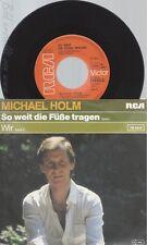 """7"""" MICHAEL HOLM -- SO WEIT DIE FÜSSE TRAGEN"""