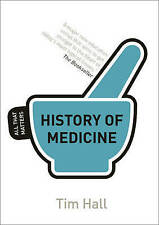 History of Medicine: All That Matters by Tim Hall (Paperback, 2013)