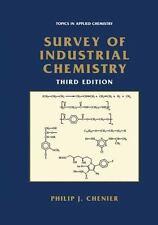 Survey of Industrial Chemistry: By Philip J Chenier