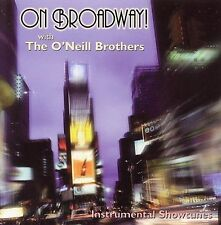 ON BROADWAY! WITH THE O'NEILL BROTHERS!!! NEW!!!
