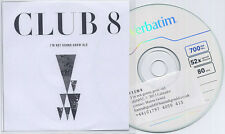 CLUB 8 I'm Not Gonna Grow Old UK 1-trk promo test CD