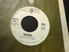 GRATEFUL DEAD -TRUCKIN 45 CLEAN PROMO 1971  45 &  label SLEEVE!