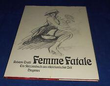 Roberto Trulli - Femme Fatale Ein Skizzenbuch aus viktorianischer Zeit