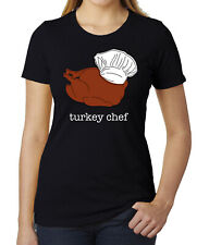 Thanksgiving Turkey Chef Woman's Shirts, Funny Graphic Tees, Shirts For Women!