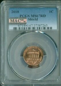 2018 Lincoln Shield Cent PCGS MS67 RD Penny MAC Quality✔️
