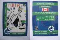 2015 SCA Jason Labarbera vancouver canucks goalie never issued produced #d/10