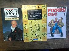 Lot de 3 livres de Pierre Dac L'os à moelle L'opération Tupeutla1 -La mémoire d