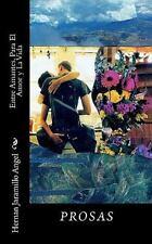 Entre Amantes, para el Amor y la Vida by Hernan Jaramillo Angel (2010,...