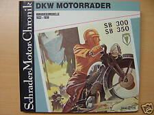 DKW Motorräder 1922 - 1939 Modelle Typen RT 125 Schrader Motor Chronik Buch