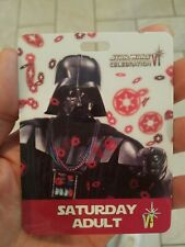 Star Wars Celebration VI 2012 Saturday Adult Badge Darth Vader May The 4TH Be!!