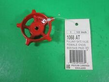 Pegler Fullway Gate Valve/Female Ends -- 1068 AT -- (Lot of 9) New