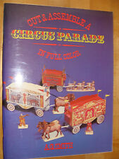 Cut & Assemble Model Circus Parade 1985  by A G Smith
